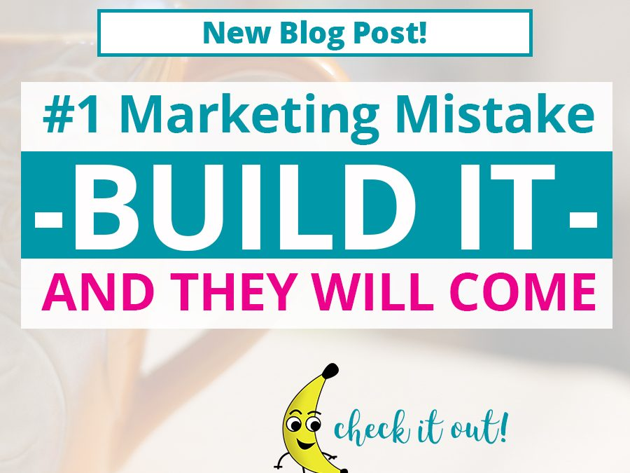 #1 Marketing Mistake