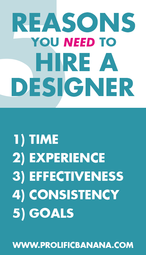 5 Reasons to hire a designer