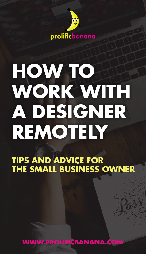 How to work with a graphic designer remotely.