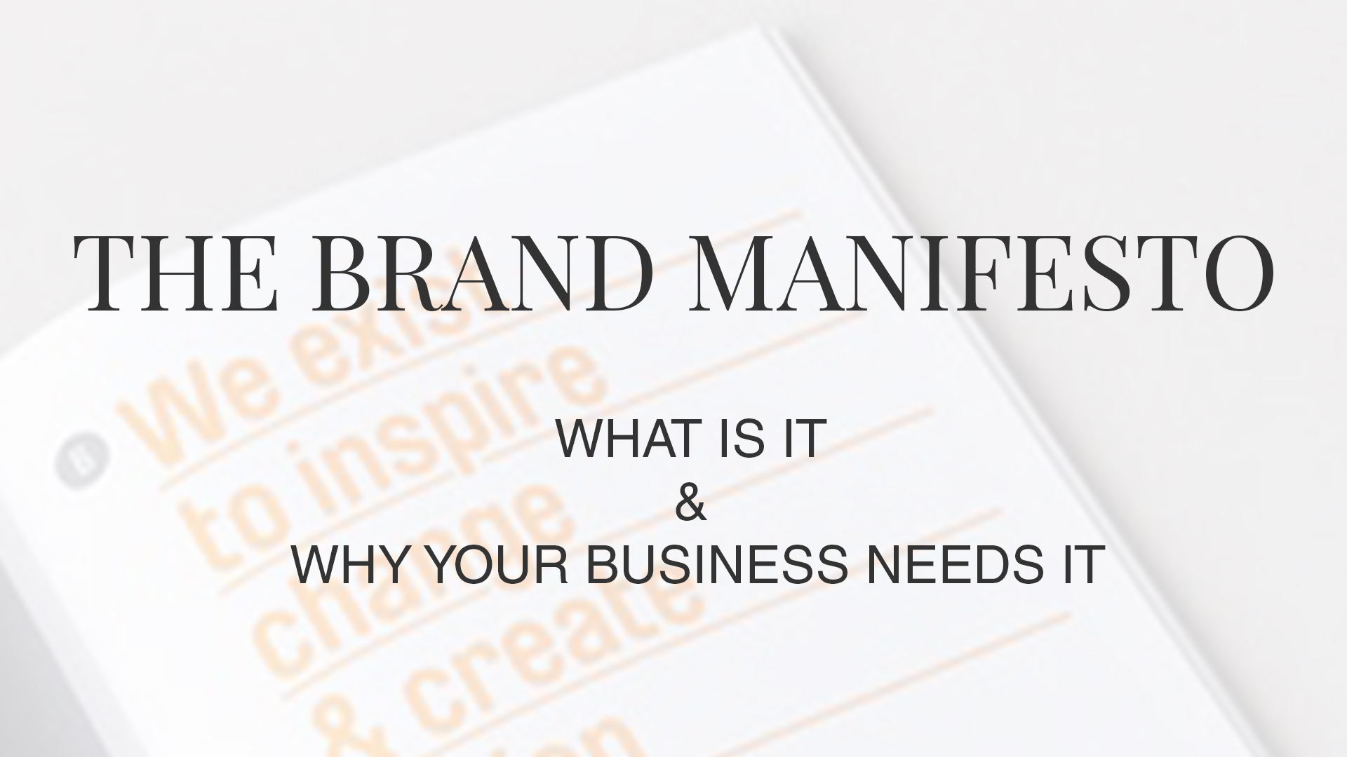 brand manifesto for entrepreneurs and small businesses